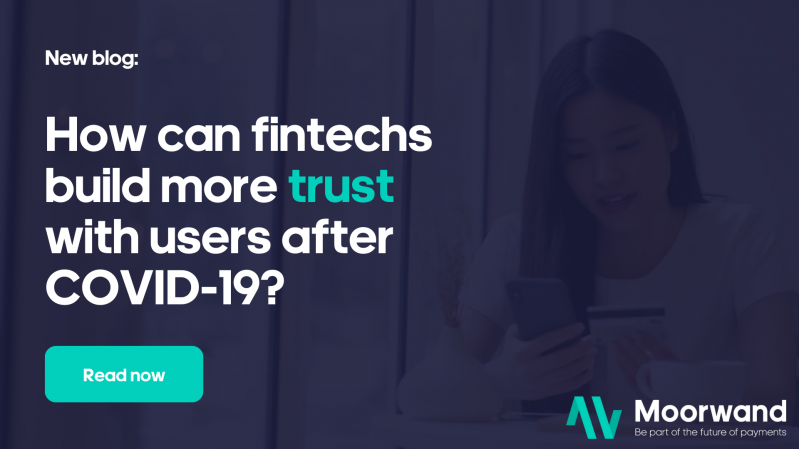 How can fintechs create more trust after COVID-19