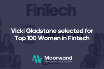 Moorwand CEO Vicki Gladstone selected for Top 100 Women In Fintech